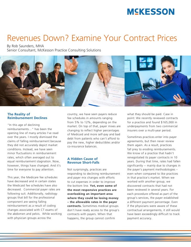 Revenues Down? Examine Your Contract PricesBy Rob Saunders, MHASenior Consultant, McKesson Practice Consulting SolutionsTh...