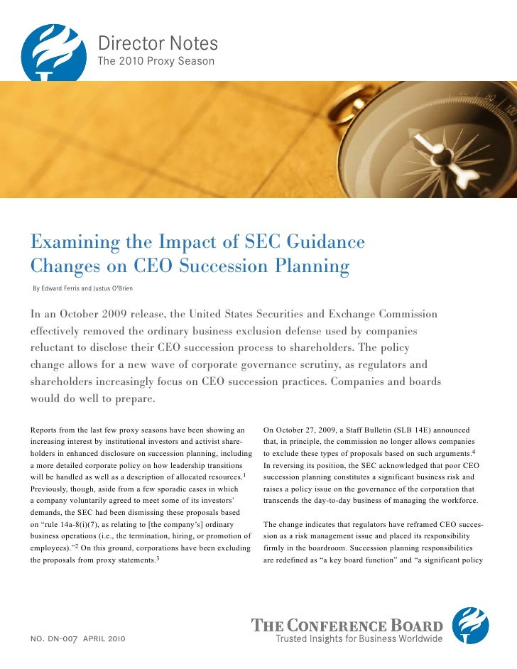 Director Notes                       The 2010 Proxy Season     Examining the Impact of SEC Guidance Changes on CEO Success...