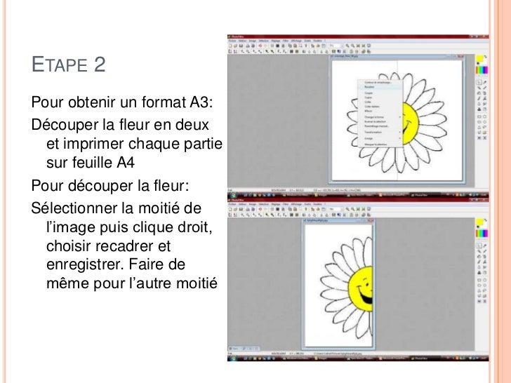 ETAPE 2Pour obtenir un format A3:Découper la fleur en deux  et imprimer chaque partie  sur feuille A4Pour découper la fleu...