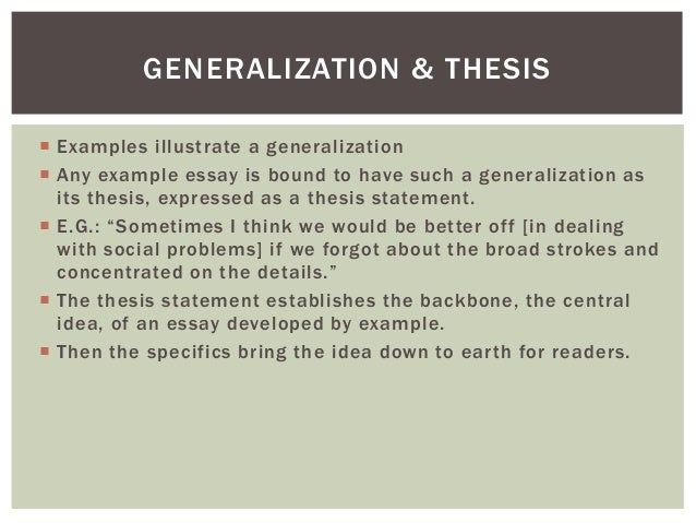 generalization essay outline Experiential learning essay template  generalizations, principles, and theories are constructs that organize and guide academic learning a typical college course .