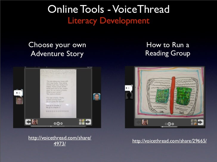 Online Tools - VoiceThread                   Literacy Development  Choose your own                        How to Run a Adv...