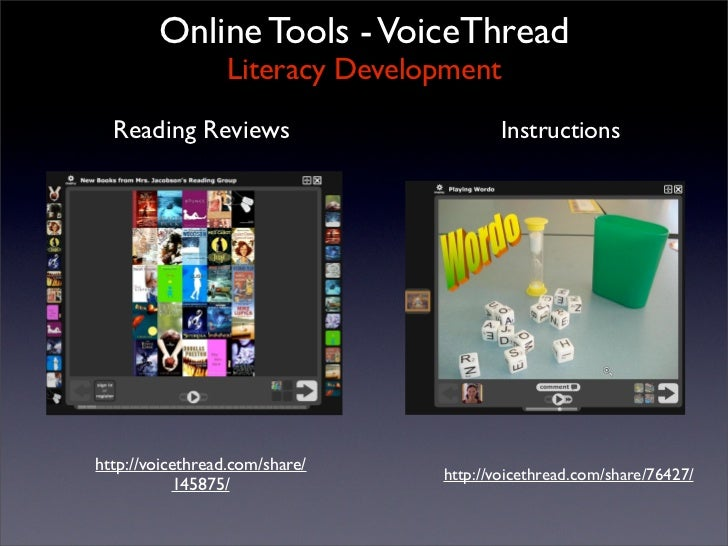 Online Tools - VoiceThread                   Literacy Development   Reading Reviews                        Instructions   ...