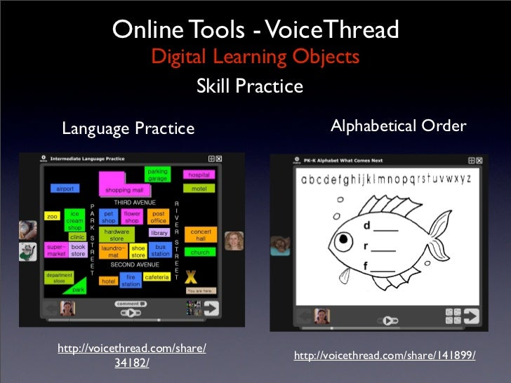 Online Tools - VoiceThread                   Digital Learning Objects                        Skill Practice Language Pract...