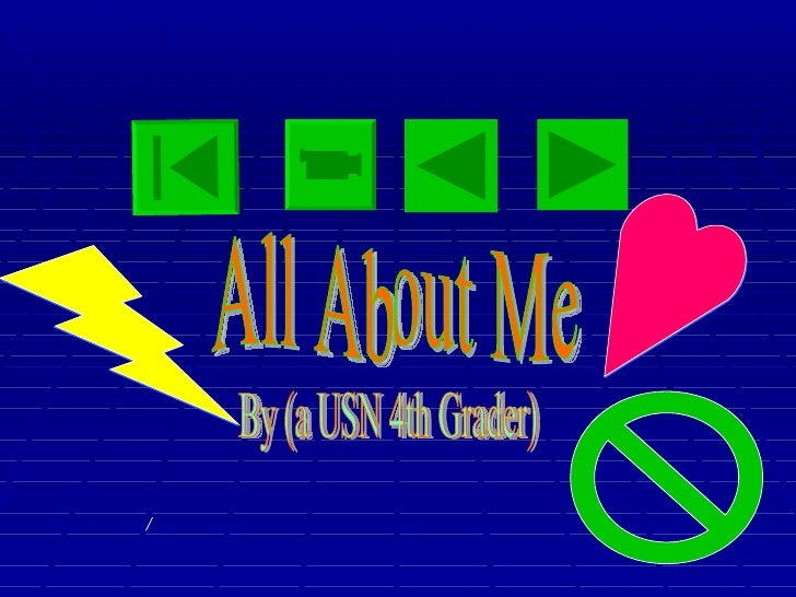 All About Me By (a USN 4th Grader)