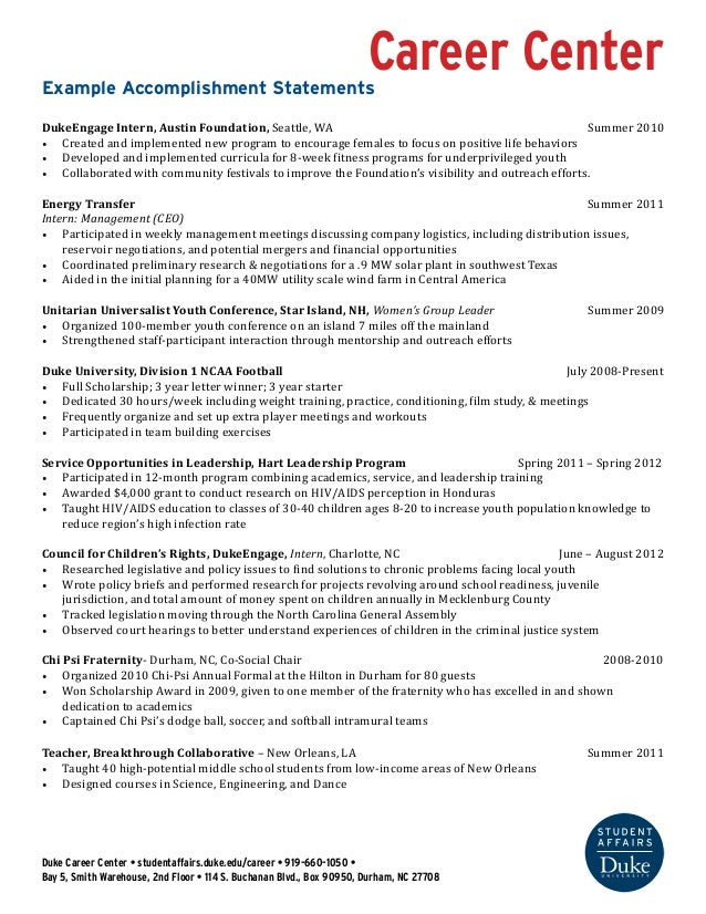 Career Center Example Accomplishment Statements DukeEngage Intern, Austin  Foundation, Seattle, WA Summer 2010 ...