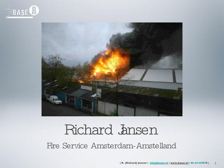 Richard Jansen   Fire Service Amsterdam-Amstelland