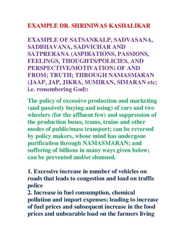 EXAMPLE DR. SHRINIWAS KASHALIKAR EXAMPLE OF SATSANKALP, SADVASANA, SADBHAVANA, SADVICHAR AND SATPRERANA (ASPIRATIONS, PASS...