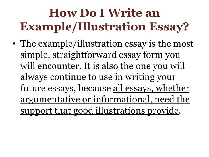 "illustrative essay for english What is an illustration essay ""what is going on"" by allesandro lucia susan m inez is a professor of english and writing goddess based out of the northeast."