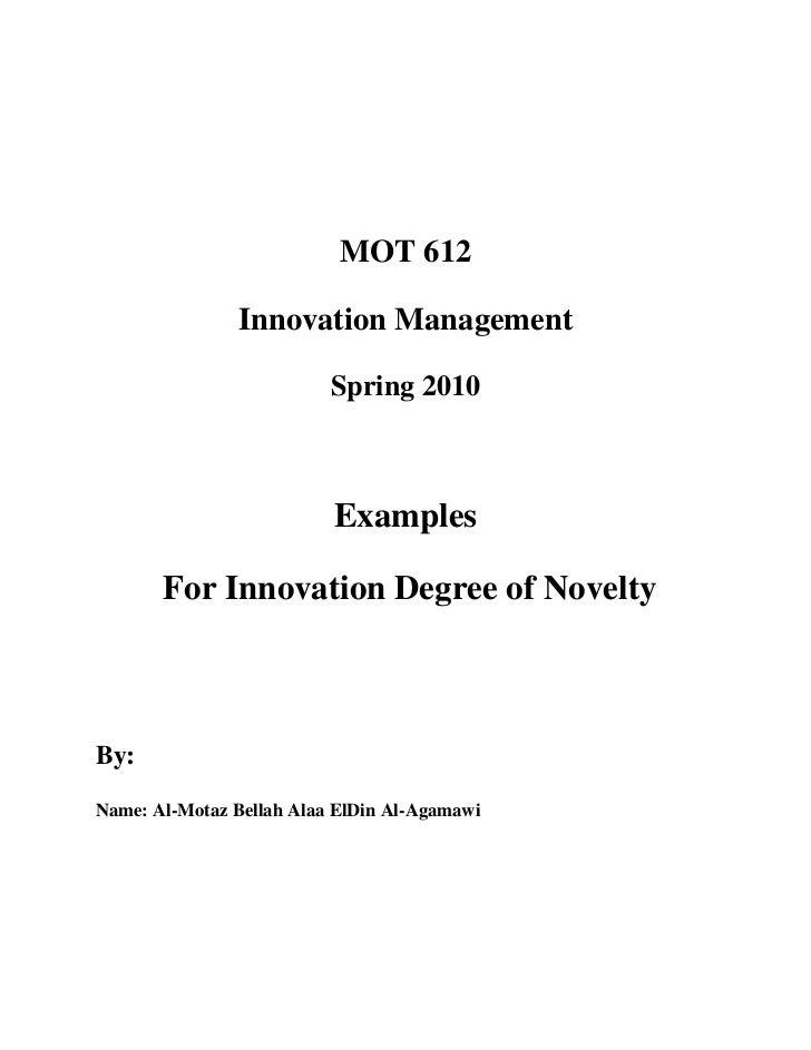 MOT 612               Innovation Management                          Spring 2010                          Examples       F...