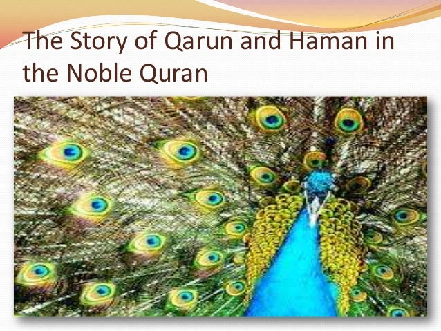 The Story of Qarun and Haman inthe Noble Quran