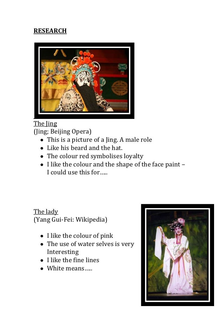RESEARCH<br />The Jing<br />(Jing; Beijing Opera)<br /><ul><li>This is a picture of a Jing. A male role