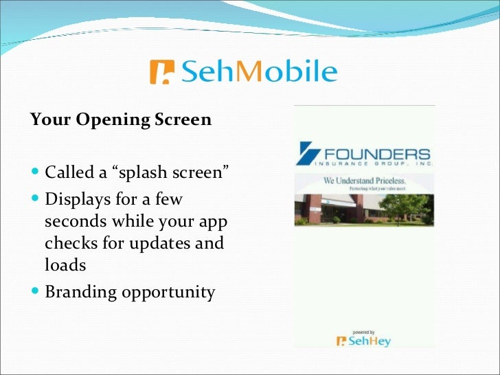 "<ul><li>Your Opening Screen </li></ul><ul><li>Called a ""splash screen"" </li></ul><ul><li>Displays for a few seconds while ..."