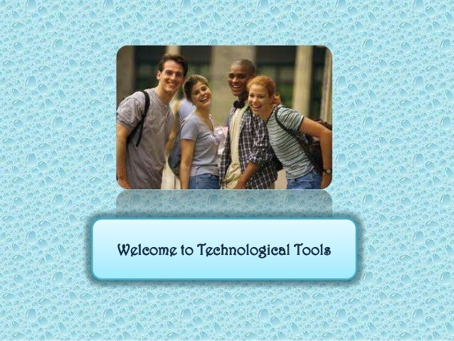 Welcome to Technological Tools