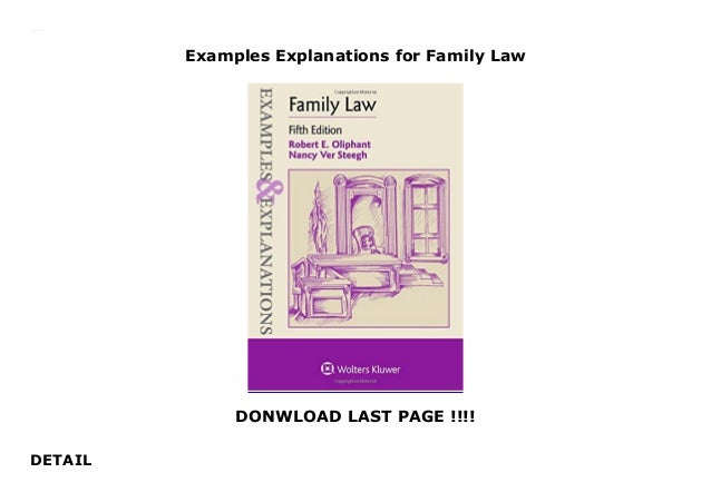 Examples & explanations for family law (examples & explanations.