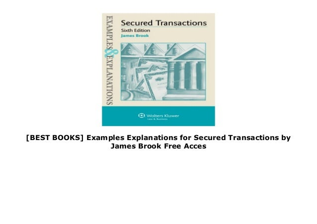 Sixth Edition Examples /& Explanations Secured Transactions