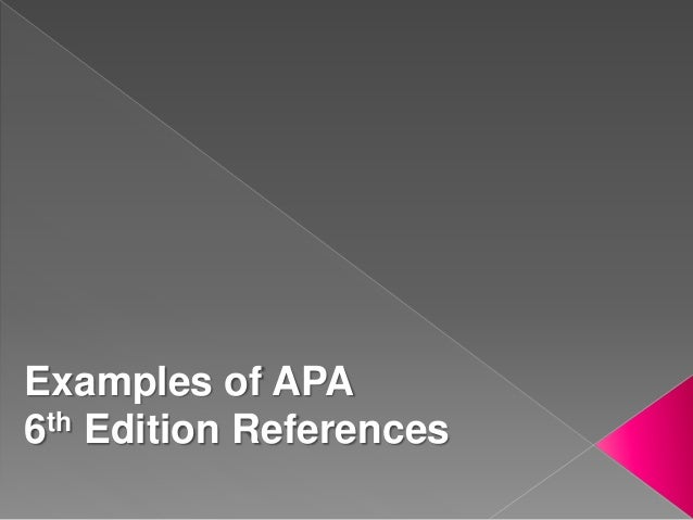 Examples of APA 6th Edition References