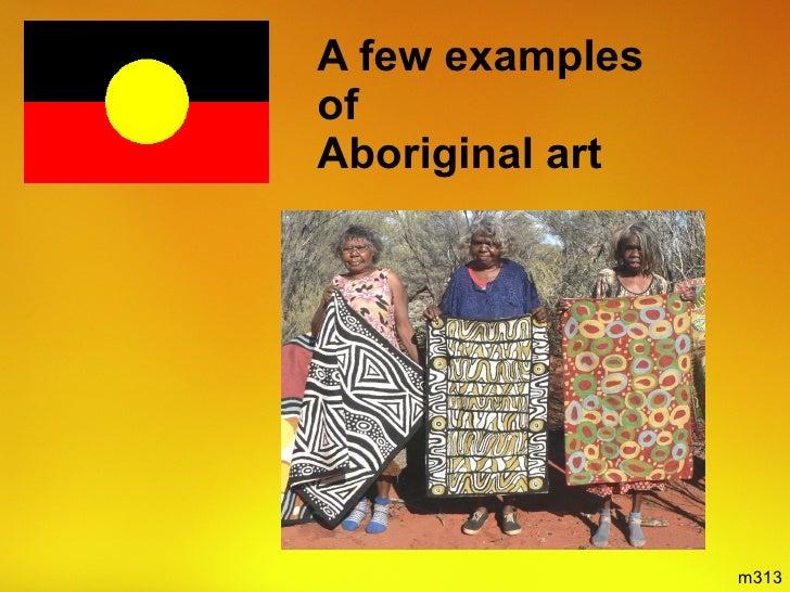 A few examples  of  Aboriginal art m313