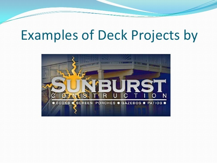 Examples of Deck Projects by<br />