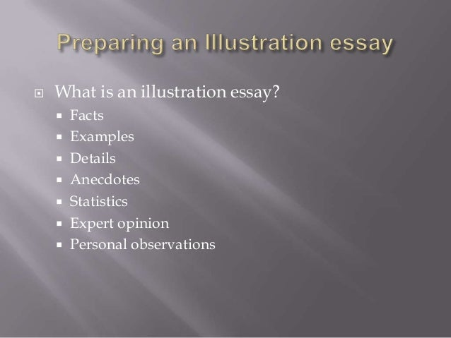 illustration essay definition Hard to pick up an interesting topic for your illustration paper don't panic - use our help we've got a list of good essay subjects to choose from.