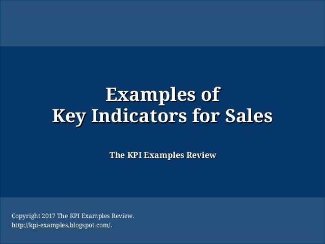 Examples of key indicators for sales key performance for Sales key performance indicators template