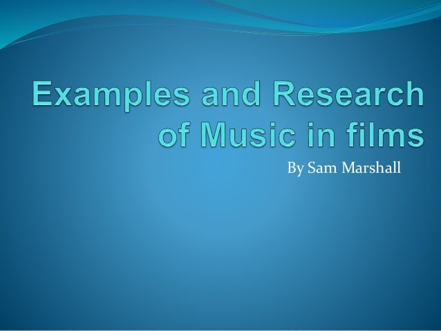 Examples and research into music in films for Examples of house music