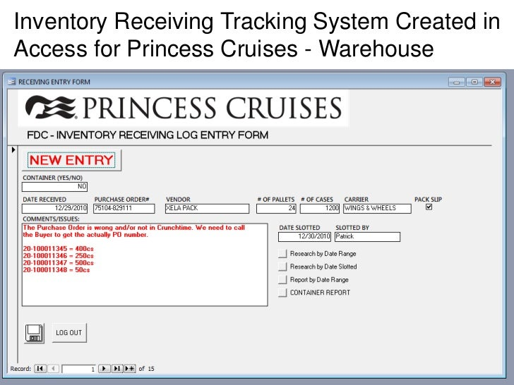 Inventory Receiving Tracking System Created inAccess for Princess Cruises - Warehouse