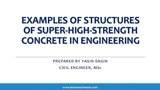 Examples Of Structures Of Super High Strength Concrete In Engineering