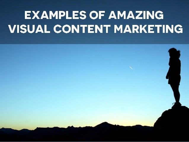 VISUAL CONTENT MARKETING IS CONTENT MARKETING USED WITH GRAPHIC ELEMENTS.