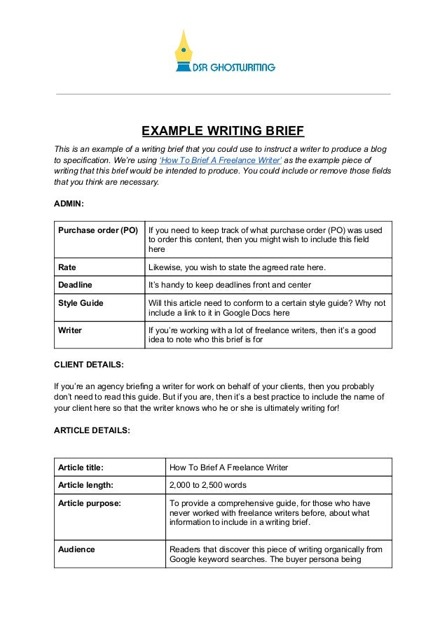 EXAMPLE WRITING BRIEF This is an example of a writing brief that you could use to instruct a writer to produce a blog to s...