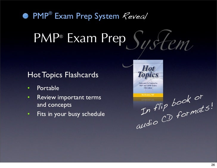 pmp prep While the project management certification program is built on the core  processes defined in the project management institute, a guide to the project.