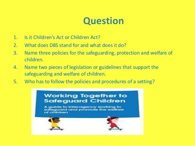 current legislation and guidelines relating to safeguarding