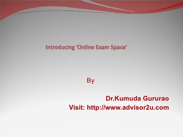 By Dr.Kumuda Gururao Visit: http://www.advisor2u.com