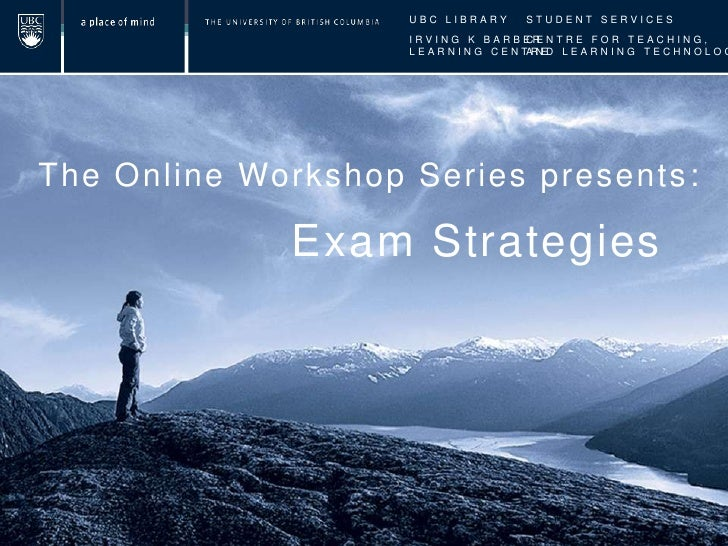 The University of British Columbia | Vancouver    Exam Strategies: Avoid Exam Anxiety, Prepare          Effectively & Perf...