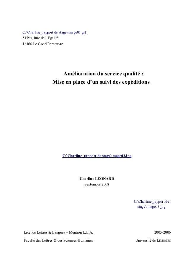 C:Charline_rapport de stageimage01.gif 51 bis, Rue de l'Egalité 16160 Le Gond Pontouvre Amélioration du service qualité : ...