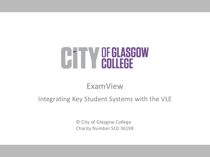 ExamView<br />Integrating Key Student Systems with the VLE<br />