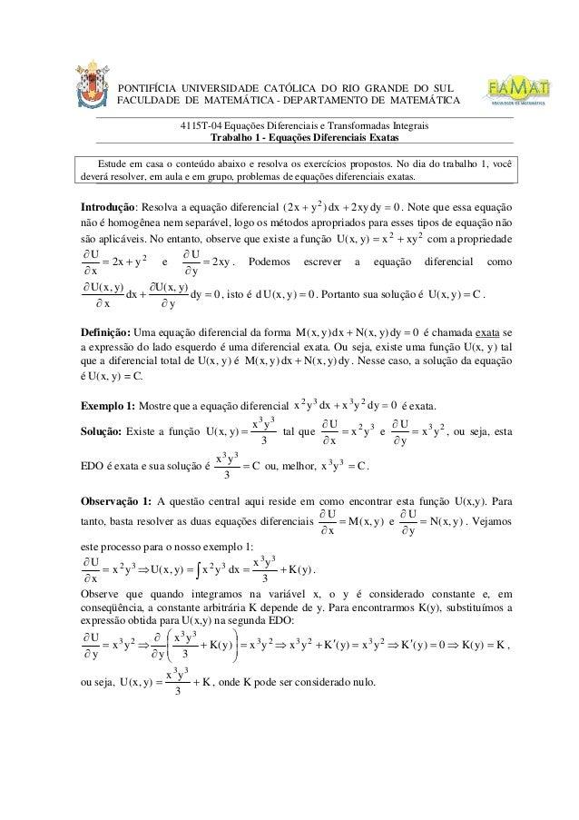 PONTIFÍCIA UNIVERSIDADE CATÓLICA DO RIO GRANDE DO SUL FACULDADE DE MATEMÁTICA - DEPARTAMENTO DE MATEMÁTICA 4115T-04 Equaçõ...