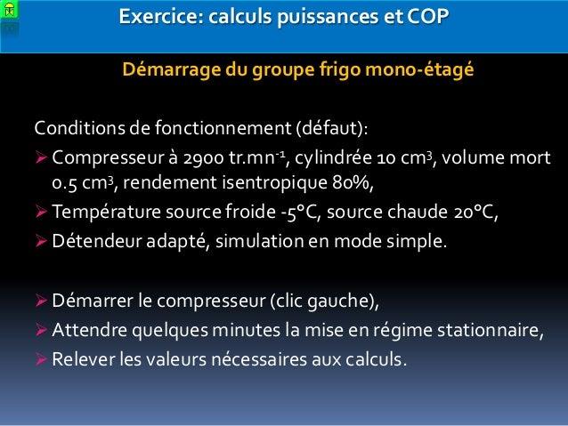 Calcul cop et puissances vaporateur et condenseur - Calcul puissance chambre froide ...
