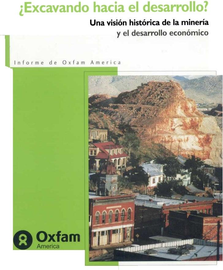 ¿Excavando hacia el desarrollo?         Una visión histórica de la minería                y el desarrollo económico       ...