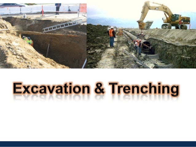 Excavations and Trenches
