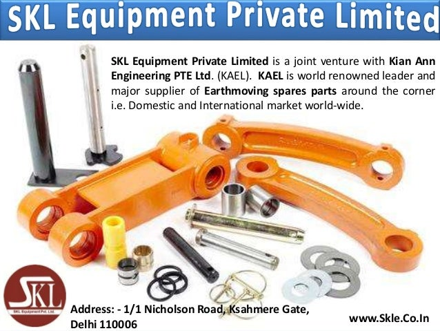 SKL Equipment Private Limited is a joint venture with Kian Ann Engineering PTE Ltd. (KAEL). KAEL is world renowned leader ...