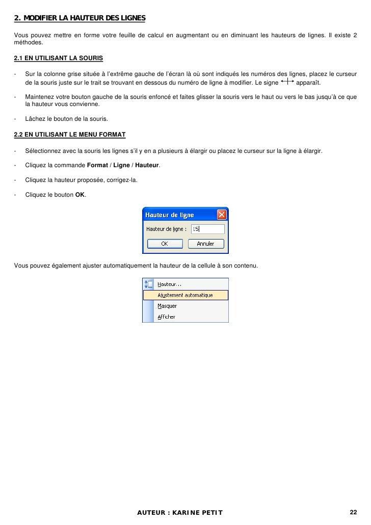 2. MODIFIER LA HAUTEUR DES LIGNESVous pouvez mettre en forme votre feuille de calcul en augmentant ou en diminuant les hau...