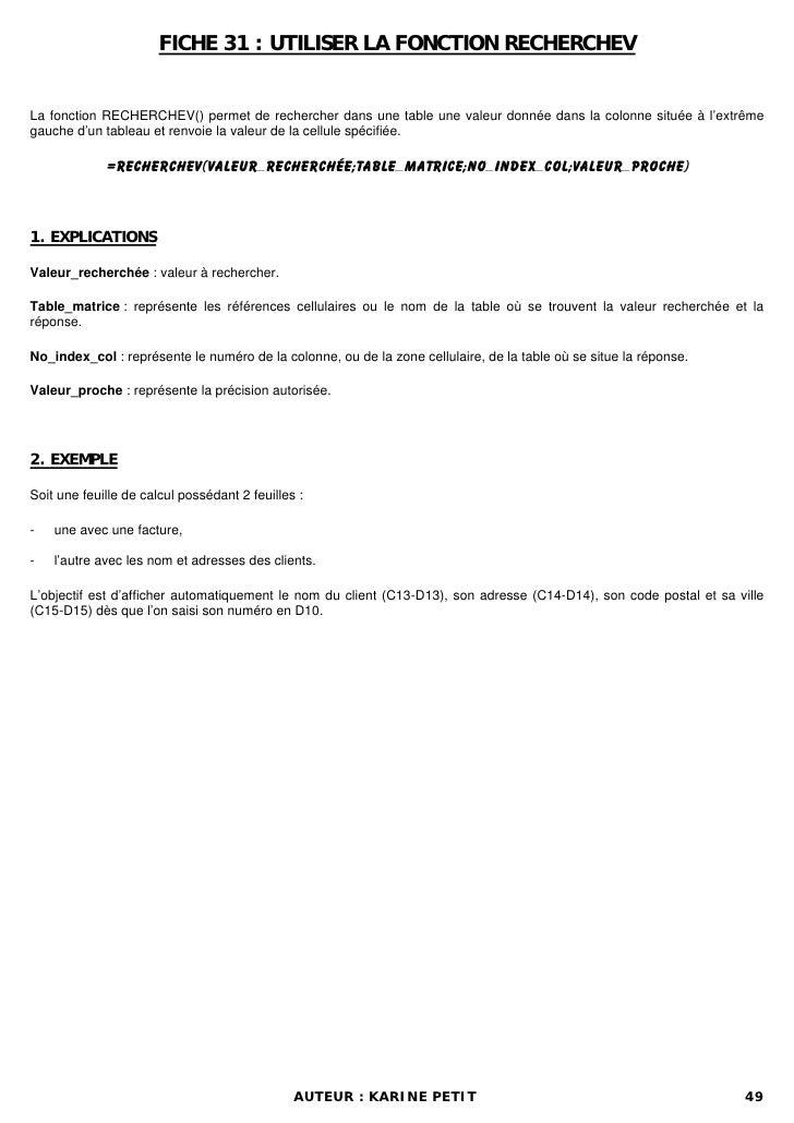 FICHE 31 : UTILISER LA FONCTION RECHERCHEVLa fonction RECHERCHEV() permet de rechercher dans une table une valeur donnée d...