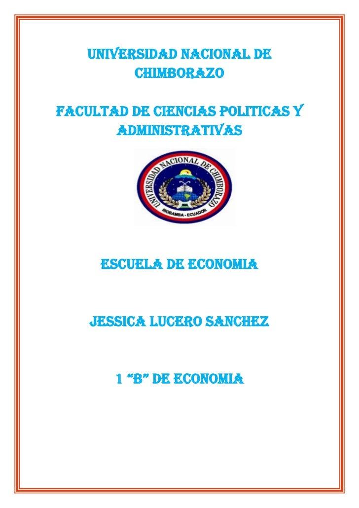 UNIVERSIDAD NACIONAL DE CHIMBORAZO<br />FACULTAD DE CIENCIAS POLITICAS Y <br />ADMINISTRATIVAS<br />1739265212090<br />ESC...