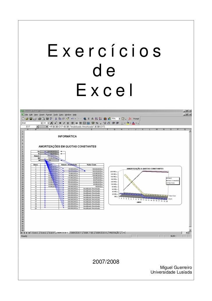 Exercícios   de  Excel   2007/2008                   Miguel Guerreiro               Universidade Lusíada