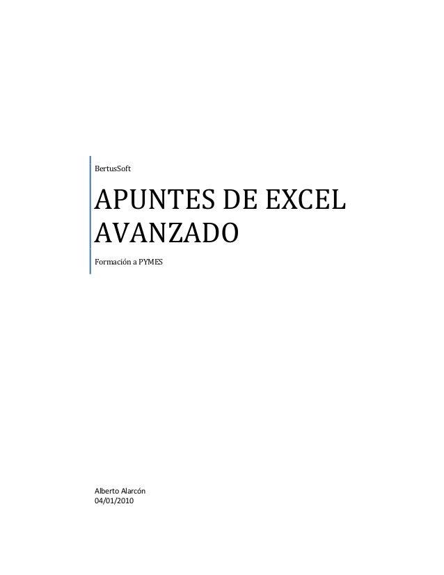 BertusSoftAPUNTES DE EXCELAVANZADOFormación a PYMESAlberto Alarcón04/01/2010