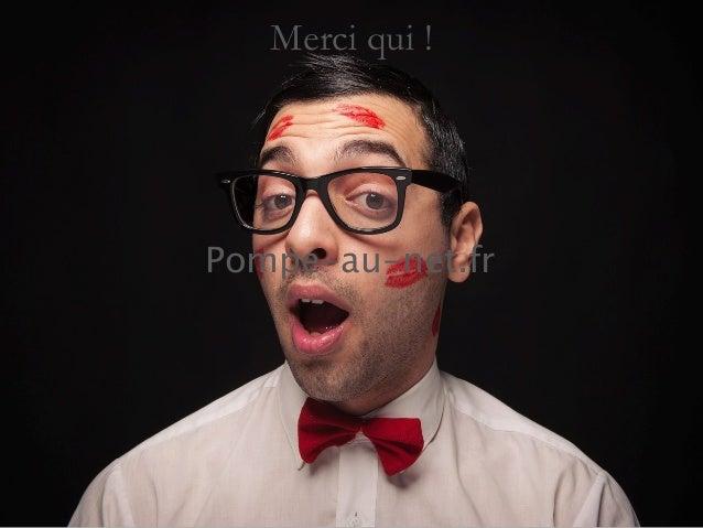 Merci qui !  Pompe-au-net.fr