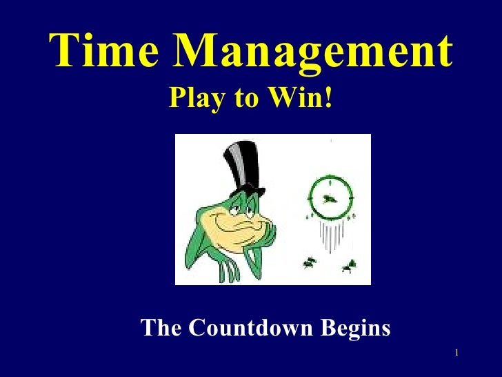 Time Management Play to Win! The Countdown Begins