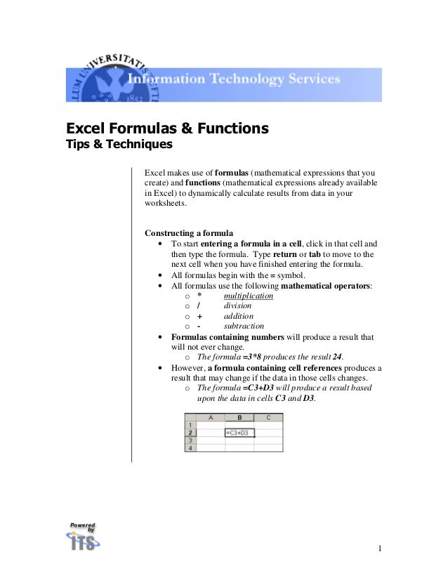 Excel Formulas & FunctionsTips & Techniques            Excel makes use of formulas (mathematical expressions that you     ...