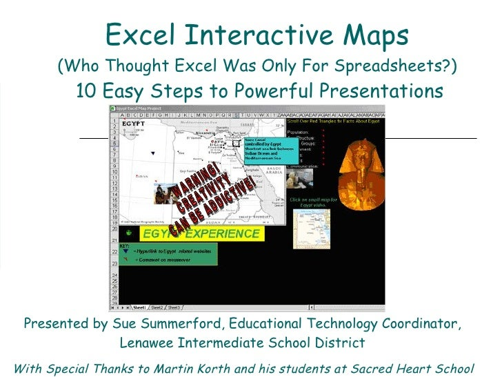 Excel Interactive Maps (Who Thought Excel Was Only For Spreadsheets?)   10 Easy Steps to Powerful Presentations WARNING!  ...