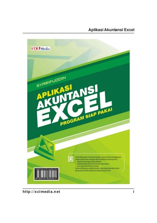 Aplikasi Akuntansi Excel  http://xclmedia.net  i